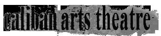 Caliban Arts Theatre